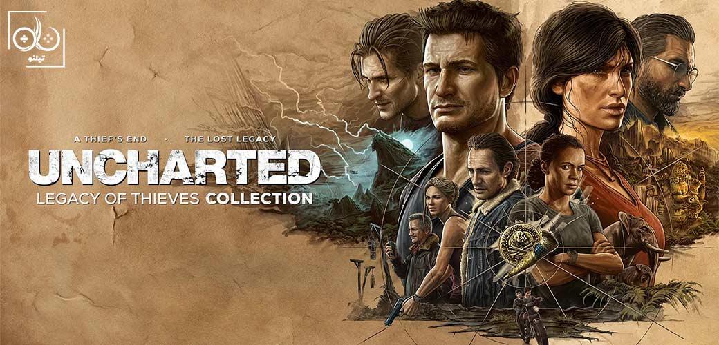بازی Uncharted: Legacy of Thieves Collection